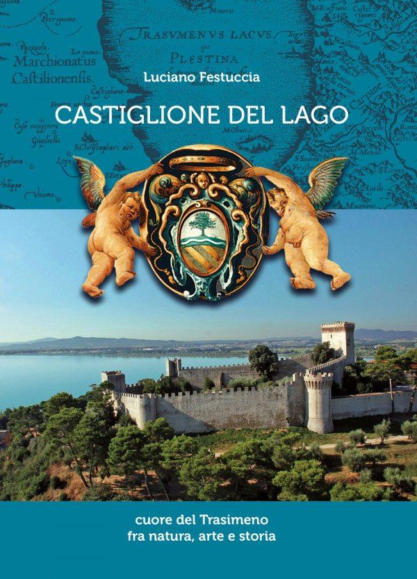 Castiglione del Lago, tra natura, arte e storia