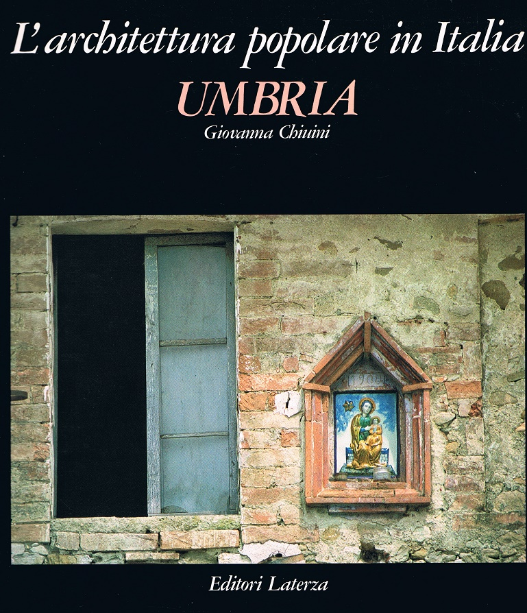 L 39 architettura popolare in italia umbria di giovanna for Libri sull architettura